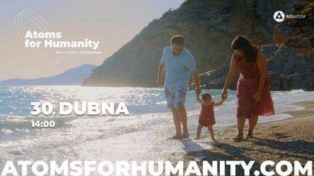 Rosatom spouští celosvětovou iniciativu Atoms for Humanity